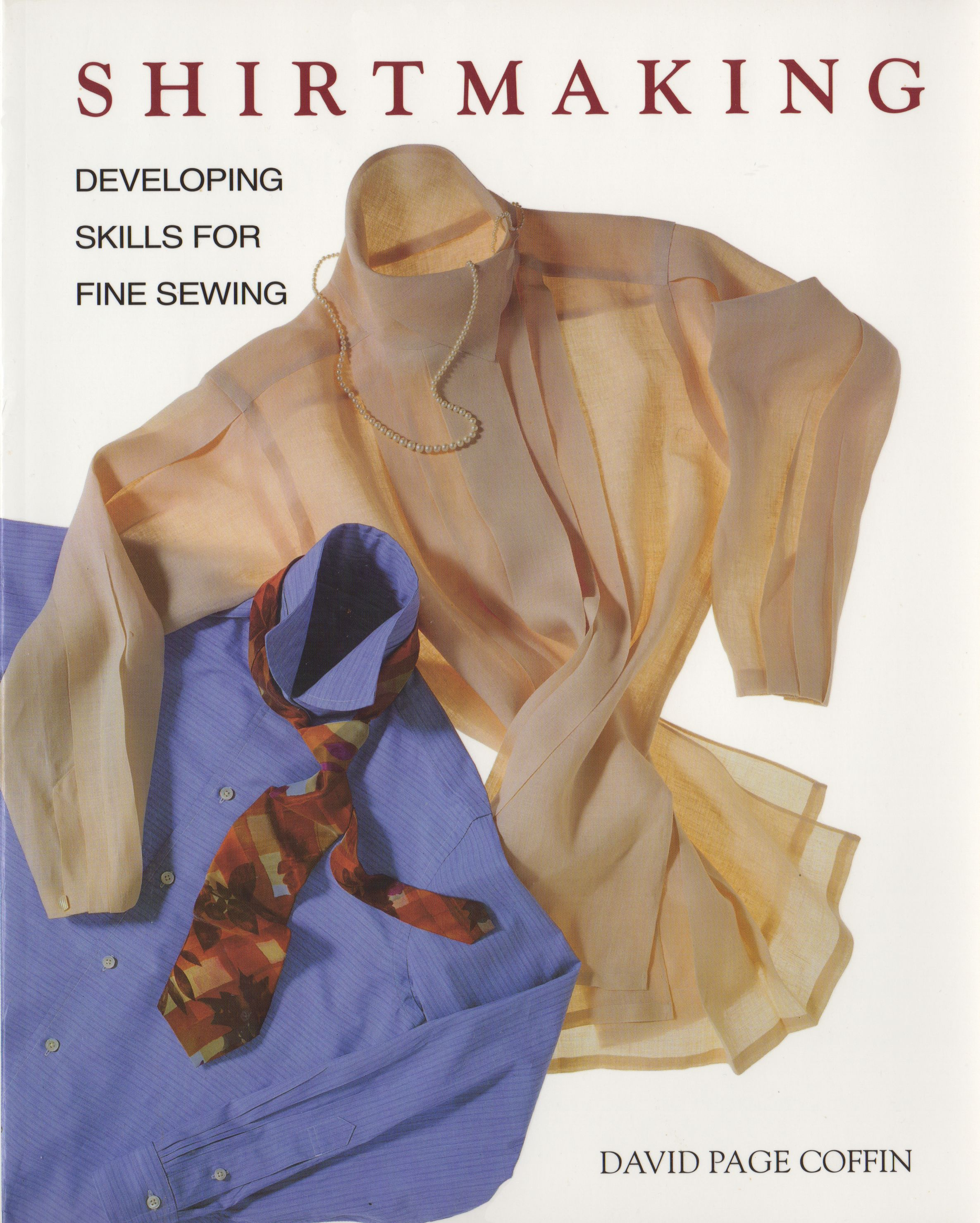 Sew it yourself shirt and trouser making with david page coffin shirt making david solutioingenieria Image collections